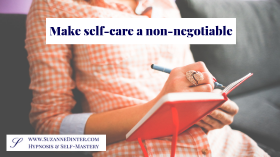 Make self-care non-negotiable