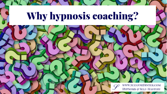 Why hypnosis coaching?