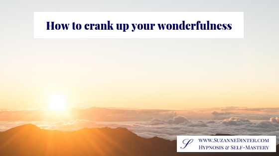 How to crank up your wonderfulness