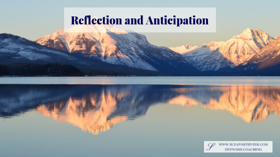 Reflection and Anticipation